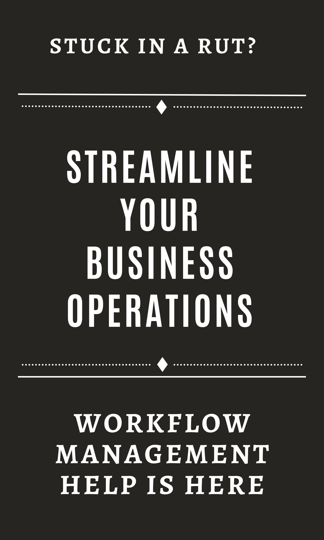 streamline business operations workflow management
